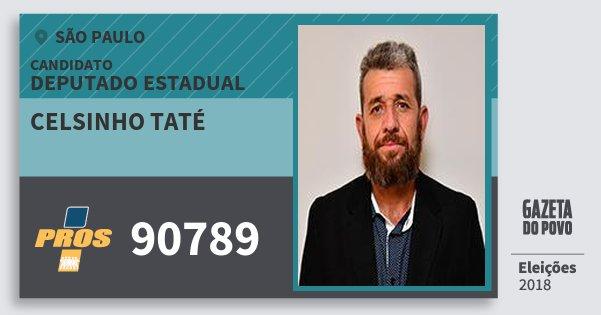 Santinho Celsinho Taté 90789 (PROS) Deputado Estadual | São Paulo | Eleições 2018