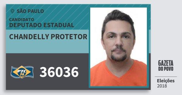 Santinho Chandelly Protetor 36036 (PTC) Deputado Estadual | São Paulo | Eleições 2018