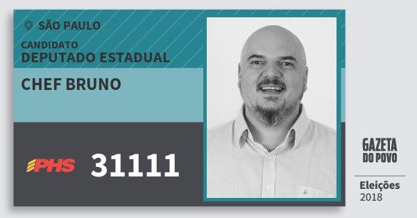Santinho Chef Bruno 31111 (PHS) Deputado Estadual | São Paulo | Eleições 2018