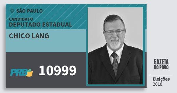 Santinho Chico Lang 10999 (PRB) Deputado Estadual | São Paulo | Eleições 2018