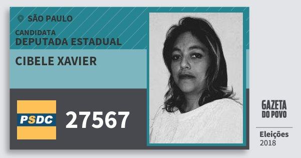 Santinho Cibele Xavier 27567 (DC) Deputada Estadual | São Paulo | Eleições 2018