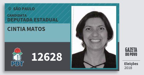 Santinho Cintia Matos 12628 (PDT) Deputada Estadual | São Paulo | Eleições 2018