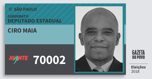 Santinho Ciro Maia 70002 (AVANTE) Deputado Estadual | São Paulo | Eleições 2018