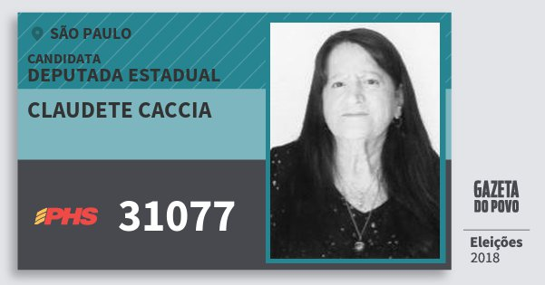 Santinho Claudete Caccia 31077 (PHS) Deputada Estadual | São Paulo | Eleições 2018
