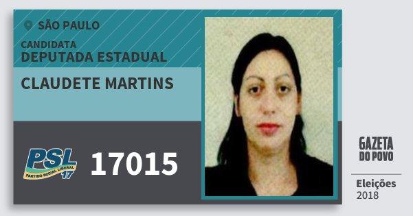 Santinho Claudete Martins 17015 (PSL) Deputada Estadual | São Paulo | Eleições 2018