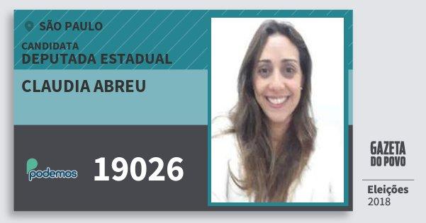 Santinho Claudia Abreu 19026 (PODE) Deputada Estadual | São Paulo | Eleições 2018