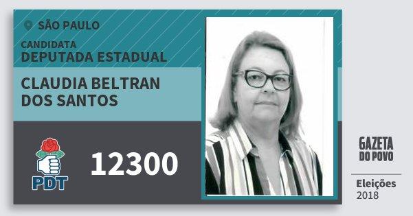 Santinho Claudia Beltran dos Santos 12300 (PDT) Deputada Estadual | São Paulo | Eleições 2018