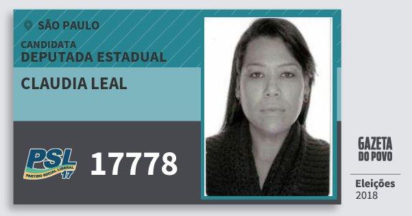 Santinho Claudia Leal 17778 (PSL) Deputada Estadual | São Paulo | Eleições 2018