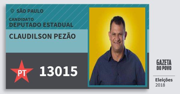 Santinho Claudilson Pezão 13015 (PT) Deputado Estadual | São Paulo | Eleições 2018