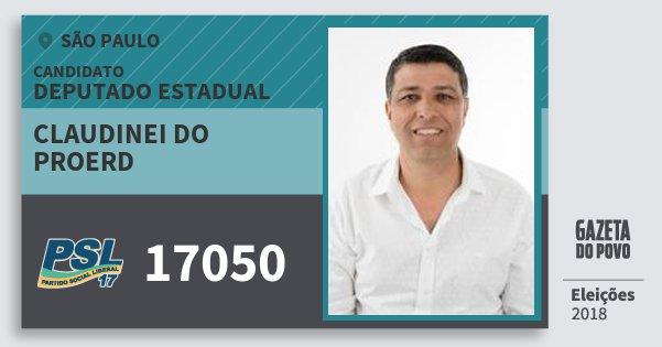 Santinho Claudinei do Proerd 17050 (PSL) Deputado Estadual | São Paulo | Eleições 2018
