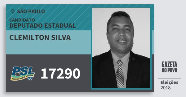 Santinho Clemilton Silva 17290 (PSL) Deputado Estadual | São Paulo | Eleições 2018