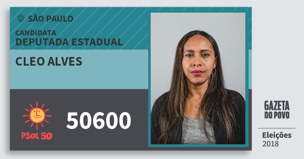 Santinho Cleo Alves 50600 (PSOL) Deputada Estadual | São Paulo | Eleições 2018