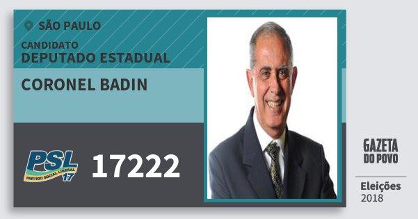 Santinho Coronel Badin 17222 (PSL) Deputado Estadual | São Paulo | Eleições 2018