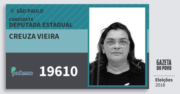 Santinho Creuza Vieira 19610 (PODE) Deputada Estadual | São Paulo | Eleições 2018