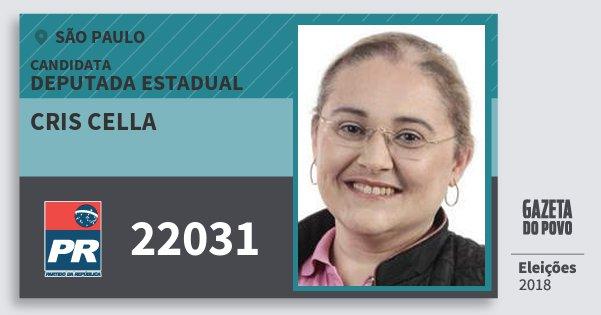 Santinho Cris Cella 22031 (PR) Deputada Estadual | São Paulo | Eleições 2018