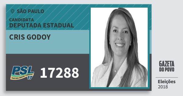 Santinho Cris Godoy 17288 (PSL) Deputada Estadual | São Paulo | Eleições 2018