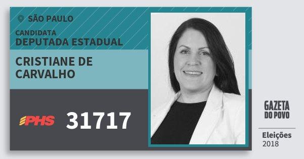 Santinho Cristiane de Carvalho 31717 (PHS) Deputada Estadual | São Paulo | Eleições 2018