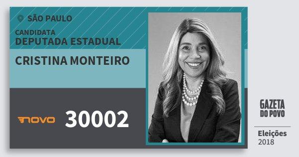 Santinho Cristina Monteiro 30002 (NOVO) Deputada Estadual | São Paulo | Eleições 2018