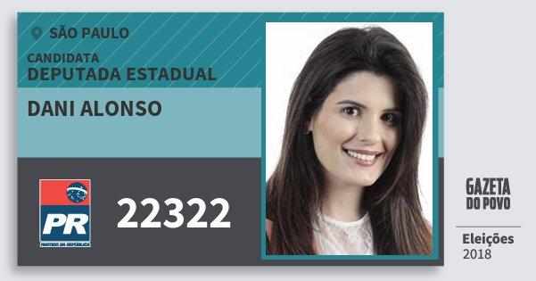 Santinho Dani Alonso 22322 (PR) Deputada Estadual | São Paulo | Eleições 2018