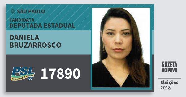 Santinho Daniela Bruzarrosco 17890 (PSL) Deputada Estadual | São Paulo | Eleições 2018