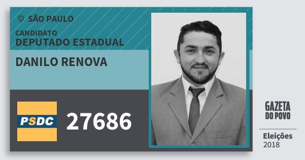 Santinho Danilo Renova 27686 (DC) Deputado Estadual | São Paulo | Eleições 2018