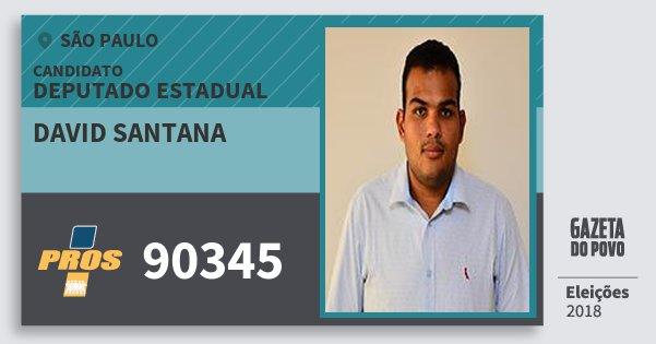 Santinho David Santana 90345 (PROS) Deputado Estadual | São Paulo | Eleições 2018