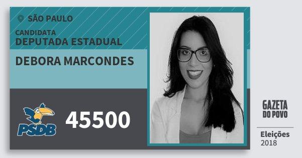 Santinho Debora Marcondes 45500 (PSDB) Deputada Estadual | São Paulo | Eleições 2018