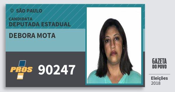 Santinho Debora Mota 90247 (PROS) Deputada Estadual | São Paulo | Eleições 2018