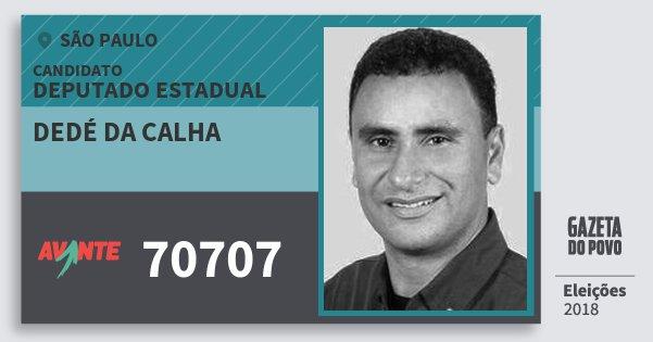 Santinho Dedé da Calha 70707 (AVANTE) Deputado Estadual | São Paulo | Eleições 2018