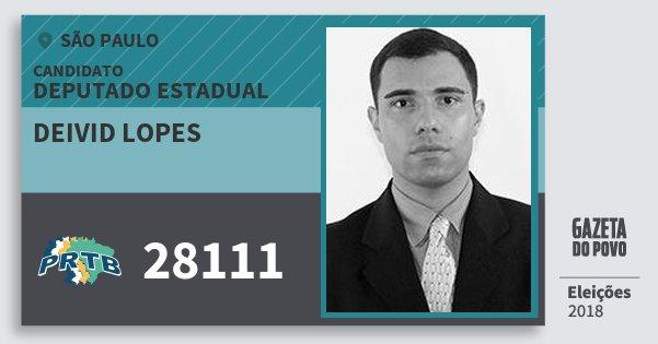 Santinho Deivid Lopes 28111 (PRTB) Deputado Estadual | São Paulo | Eleições 2018