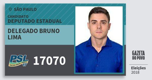Santinho Delegado Bruno Lima 17070 (PSL) Deputado Estadual | São Paulo | Eleições 2018