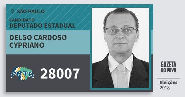 Santinho Delso Cardoso Cypriano 28007 (PRTB) Deputado Estadual | São Paulo | Eleições 2018