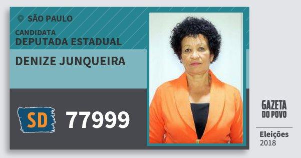 Santinho Denize Junqueira 77999 (SOLIDARIEDADE) Deputada Estadual | São Paulo | Eleições 2018