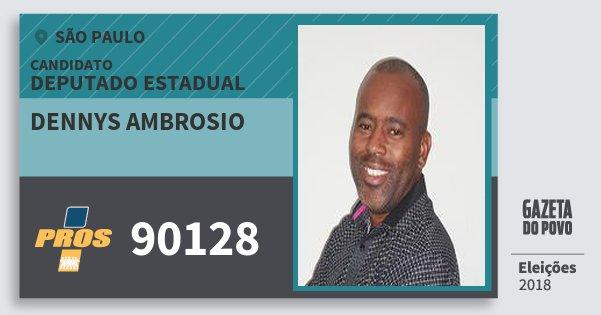 Santinho Dennys Ambrosio 90128 (PROS) Deputado Estadual | São Paulo | Eleições 2018