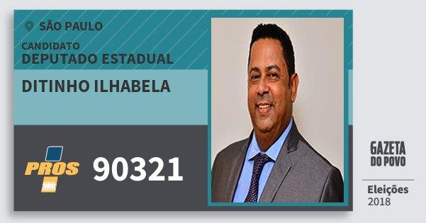Santinho Ditinho Ilhabela 90321 (PROS) Deputado Estadual | São Paulo | Eleições 2018