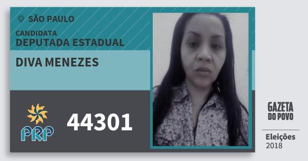 Santinho Diva Menezes 44301 (PRP) Deputada Estadual | São Paulo | Eleições 2018