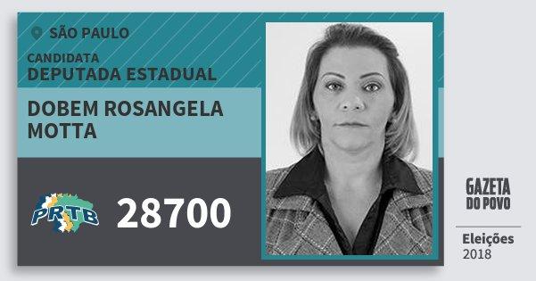 Santinho Dobem Rosangela Motta 28700 (PRTB) Deputada Estadual | São Paulo | Eleições 2018