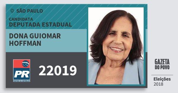 Santinho Dona Guiomar Hoffman 22019 (PR) Deputada Estadual | São Paulo | Eleições 2018