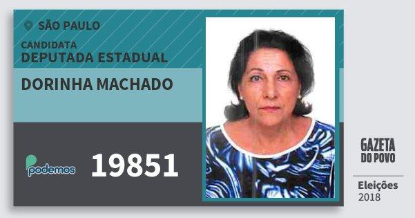Santinho Dorinha Machado 19851 (PODE) Deputada Estadual | São Paulo | Eleições 2018
