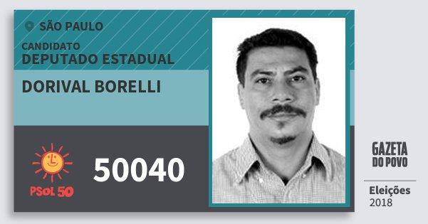 Santinho Dorival Borelli 50040 (PSOL) Deputado Estadual | São Paulo | Eleições 2018