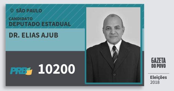 Santinho Dr. Elias Ajub 10200 (PRB) Deputado Estadual | São Paulo | Eleições 2018