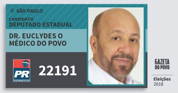 Santinho Dr. Euclydes O Médico do Povo 22191 (PR) Deputado Estadual | São Paulo | Eleições 2018
