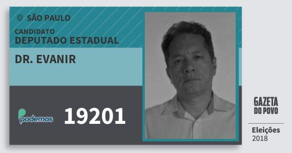 Santinho Dr. Evanir 19201 (PODE) Deputado Estadual | São Paulo | Eleições 2018