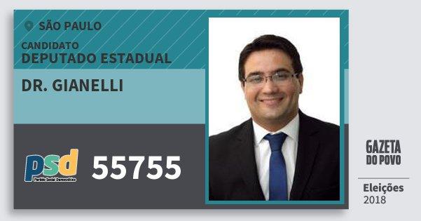 Santinho Dr. Gianelli 55755 (PSD) Deputado Estadual | São Paulo | Eleições 2018