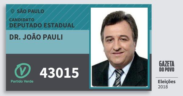 Santinho Dr. João Pauli 43015 (PV) Deputado Estadual | São Paulo | Eleições 2018