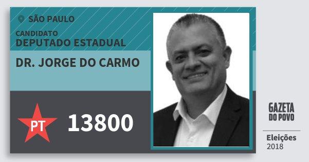 Santinho Dr. Jorge do Carmo 13800 (PT) Deputado Estadual | São Paulo | Eleições 2018