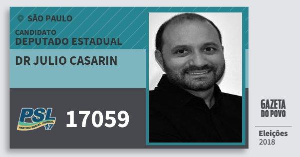 Santinho Dr Julio Casarin 17059 (PSL) Deputado Estadual | São Paulo | Eleições 2018
