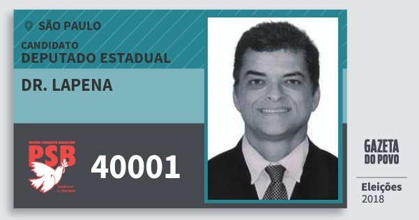 Santinho Dr. Lapena 40001 (PSB) Deputado Estadual | São Paulo | Eleições 2018