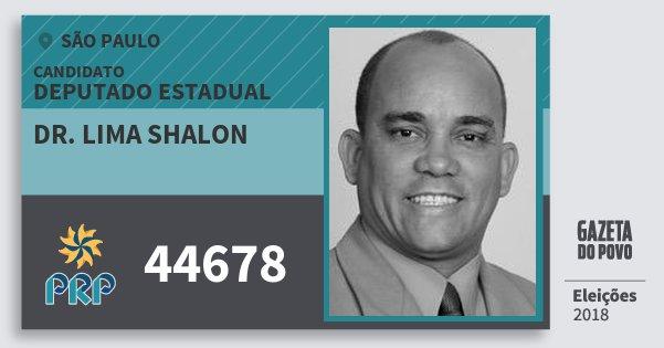 Santinho Dr. Lima Shalon 44678 (PRP) Deputado Estadual | São Paulo | Eleições 2018