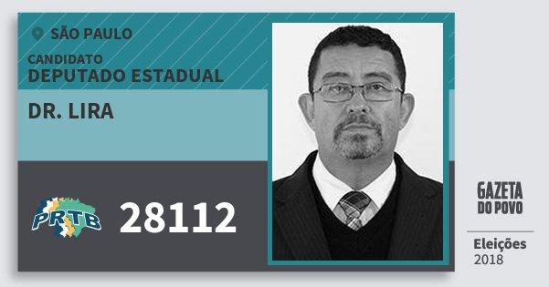 Santinho Dr. Lira 28112 (PRTB) Deputado Estadual | São Paulo | Eleições 2018